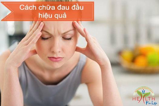 Cách chữa đau đầu hiệu quả